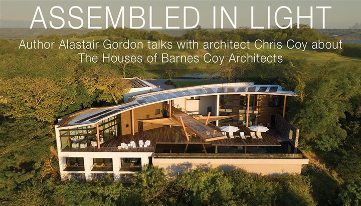 Author Alastair Gordon talks with architect Chris Coy about The Houses of Barnes Coy Architects